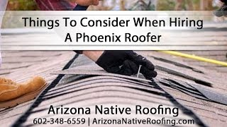 [Things To Consider When Hiring A Phoenix Roofer] Video
