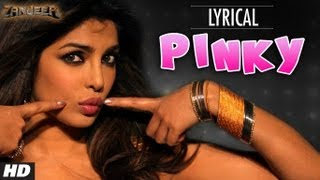 Pinky Full Song with Lyrics Zanjeer Priyanka Chopra, Ram Charan