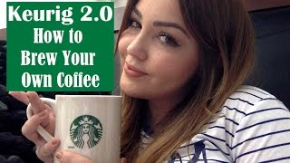 Keurig 2.0 New: How To Brew Your Own Coffee Using Reusable