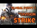 The Division Farming GE Credits Global Event 3 Strike