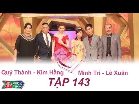 VỢ CHỒNG SON - Tập 143 | Quý Thành - Kim Hằng | Minh Trí - Lê Xuân | 08/05/2016