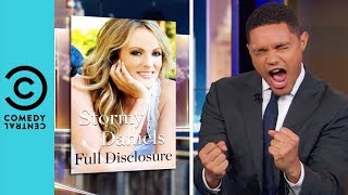 Stormy Daniels Compares Trump's Privates To Toad  | The Daily Show With Trevor Noah