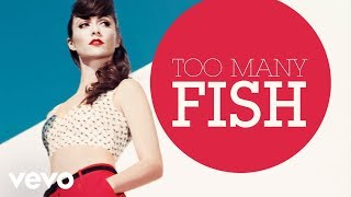 Karmin - Too Many Fish