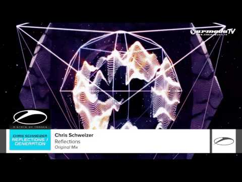 Chris Schweizer - Reflections (Original Mix)