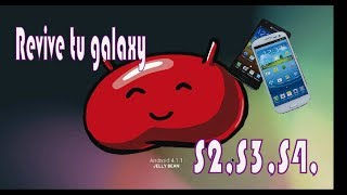 Revivir Samsung Galaxy S2,S3,S3 Mini,S4,S4mini,s5,note 2
