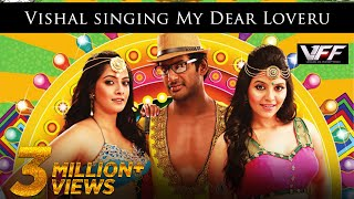 Vishal Singing My Dear Loveru Madha Gaja Raja Official