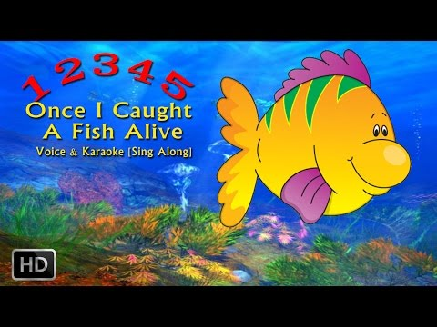 12345 once i caught a fish alive karaoke 1 2 3 4 5 once for Once i caught a fish alive