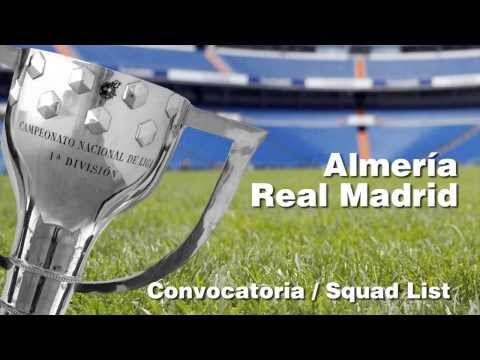CONVOCATORIA   SQUAD LIST  Almería Real Madrid