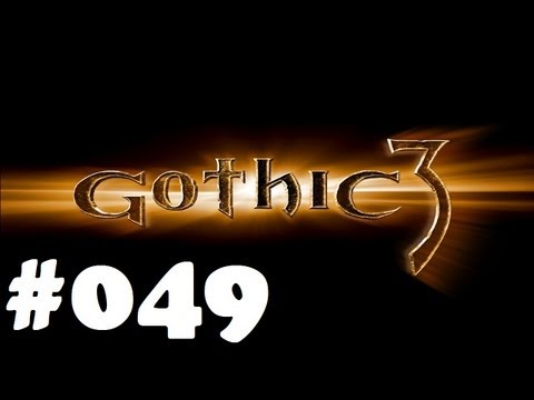 Let's play Gothic 3 #049 Tod den Rebellen