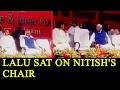 Lalu Yadav sits on CM Nitish Kumar's chair: Watch video..