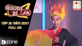Người Bí Ẩn 2017 l Tập 16 l Vòng 2: Ai là người biểu diễn hỏa diệm công