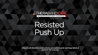 Resisted Push Up