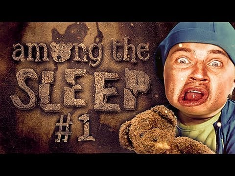 Among The Sleep - Part 1 - BABY HORROR! - Playthrough / Walkthrough / Let's Play