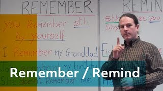 The difference between Remember and Remind