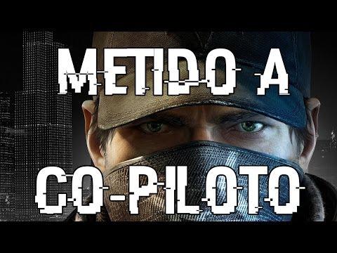 Watch Dogs: Metido a Co-Piloto (Com Spoilers)