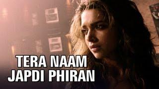 Tera Naam Japdi Phiran - Cocktail