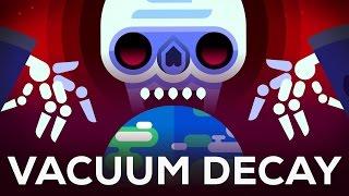 The Most Efficient Way to Destroy the Universe – False Vacuum
