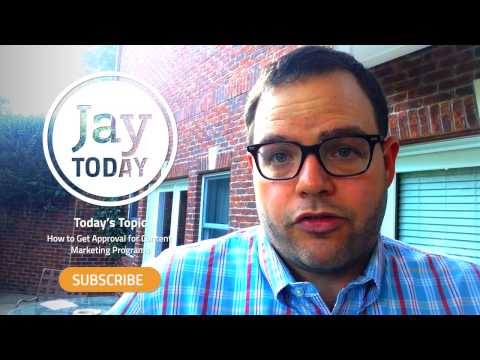 Jay Today - How to Get Approval for Content Marketing Programs