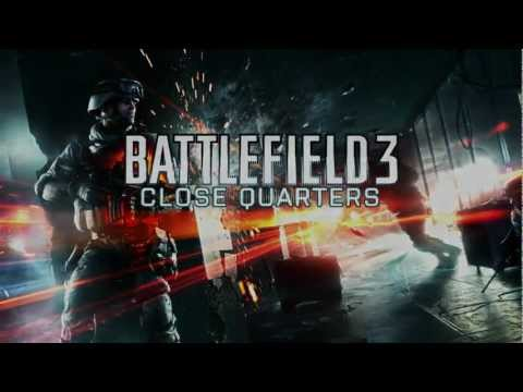Battlefield 3 - Close Quarters Launch Trailer - E3 2012