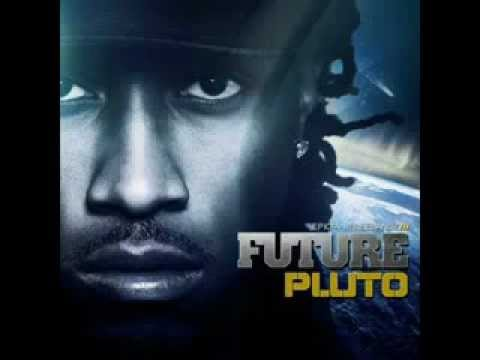 Future - ' You Deserve It '(PLUTO album ) with full lyrics..