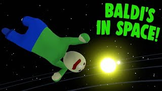 BALDI GOES TO SPACE! | Human Fall Flat
