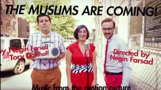 The Muslims Are Coming! The Muslims Are Coming!