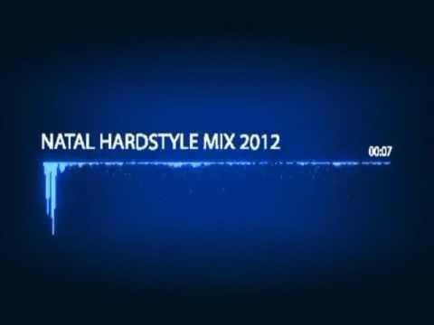 Natal HardStyle Mix 2012 - Christmas HardStyle Mix 2012
