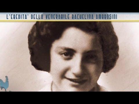 L'eredità della Venerabile Rachelina Ambrosini