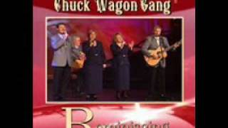 Chuck Wagon Gang Turn Your Radio On