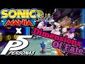 Dimensions of Fate Sonic Mania X Persona 5 Music Mashup