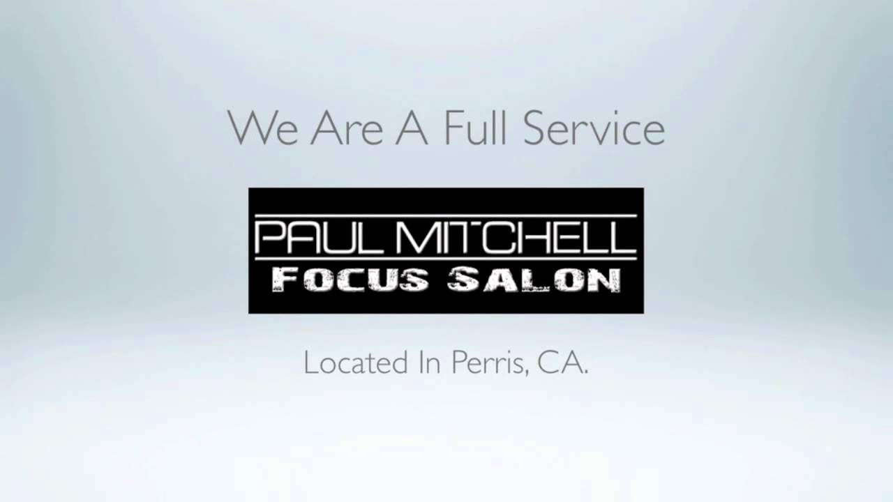 Hair loft paul mitchell focus salon perris ca youtube for A paul mitchell salon