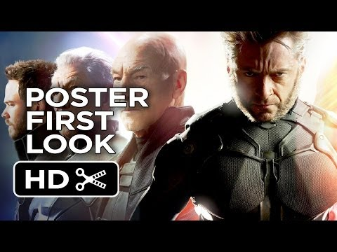 X-Men: Days of Future Past - Epic Poster First Look (2014) - Hugh Jackman Movie HD