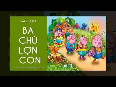 Ba chú lợn con - Truyện cổ tích thế giới - phim hoạt hình Ba chú lợn con