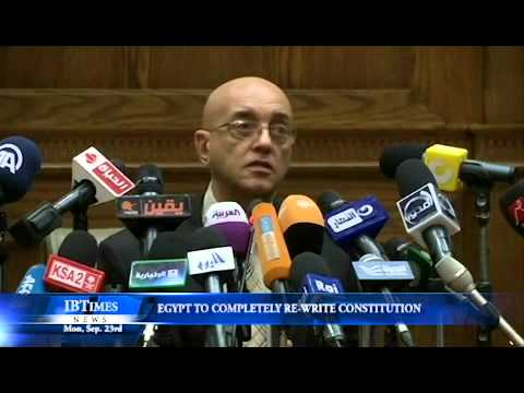 Egypt To Completely Rewrite Constitution