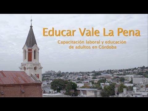 Educar vale la pena - version corta- Obra de Don Bosco en Cordoba