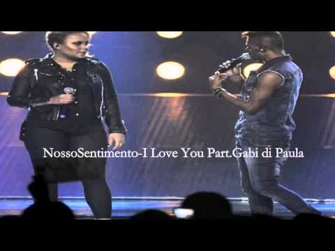 Nosso Sentimento- I LOVE YOU Part. Gabi di Paula (Bruno Senna)