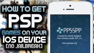 PPSSPP: How To Get PSP Games / ISOs On Your IOS Device