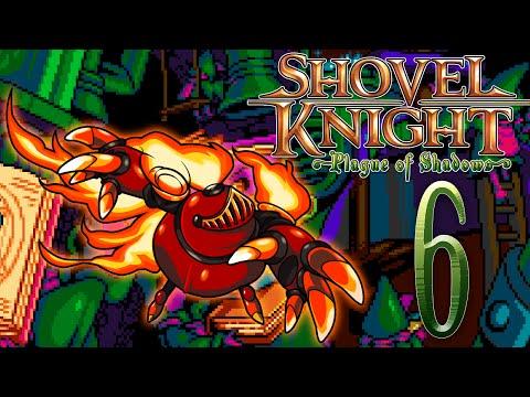 SHOVEL KNIGHT: PLAGUE OF SHADOWS #6 - MỆT VAILON :D