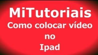 Como Colocar Vídeo No Ipad Sem Itunes