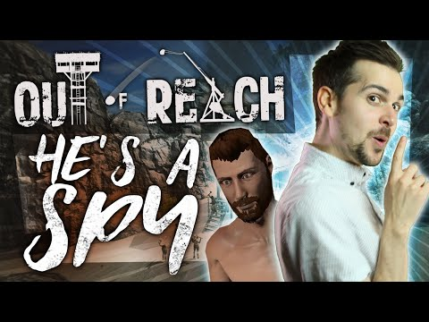 Out Of Reach #9 - HE'S A SPY