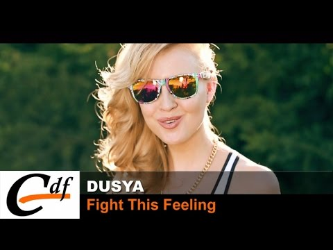 DUSYA - Fight This Feeling