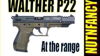 "Shooting Walther P22: ""Range Session"" By Nutnfancy"