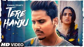 Tere Hanju Kamal Khan Video HD Download New Video HD