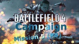 KUNLUN MOUNTAINS CAMPAIGN! (walkthrough playthrough Battlefield 4) P5.5