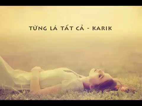 Từng là tất cả - Karik | Official Karaoke MV | Từng là tất cả - Karaoke Lyric