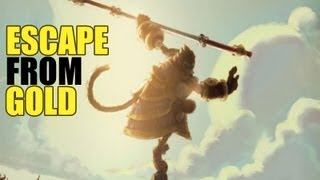 League of Legends : Escape from Gold