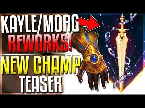 KAYLE & MORGANA REWORKS!! NEW CHAMP TEASER!! EZREAL REWORK & MORE!! League of Legends