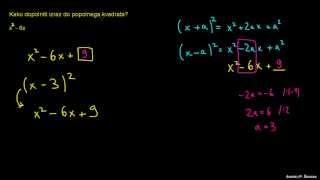 Dopolnjevanje do popolnega kvadrata – primer 2