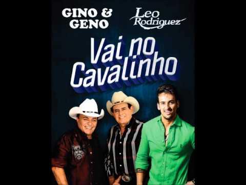 VAI NO CAVALINHO   LÉO RODRIGUEZ E GINO & GENO