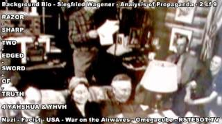 Siegfried Wagner World War 2 NAZI RUSSIAN AXIS Analysis of Propaganda Radio 2 of 8